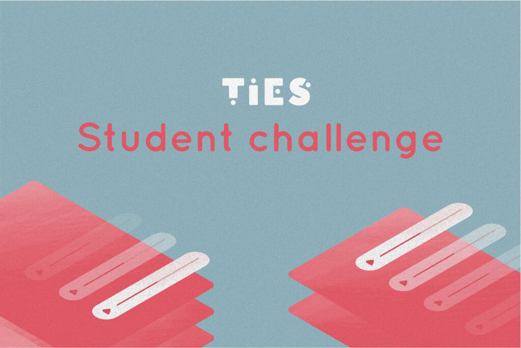 A graphic announcing the TIES student challenge.